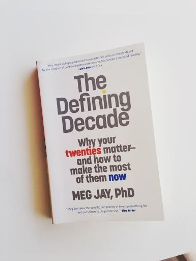 The Defining Decade, Why Your Twenties Matter