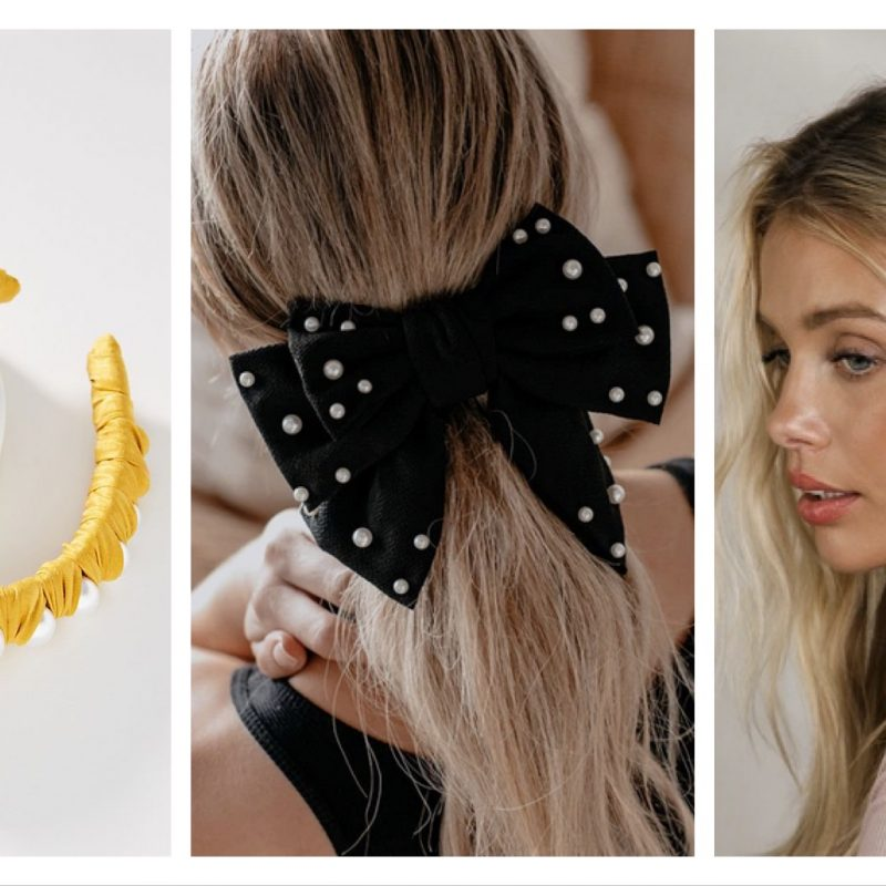 Hair Accessories that are Cute, Trendy, and Under $25