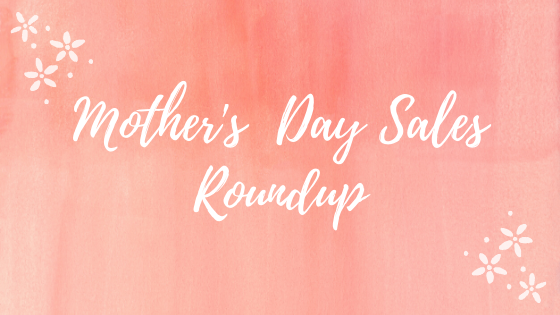 mothers-day-sales-roundup