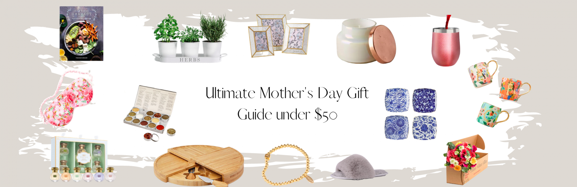 Ultimate Mother's Day Gift Guide Under $50